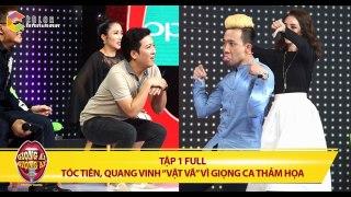 Giong ai giong ai tap 1 full hd Toc Tien Quang Vinh choang v