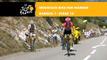 Warren Barguil en VTT ?  / Mountain bike forWarren Barguil ?  - Étape 12 / Stage 12 - Tour de France 2018