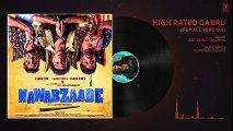 High Rated Gabru (Female Version) Full Audio - NAWABZAADE - Raghav Juyal, Punit J Pathak,Dharmesh