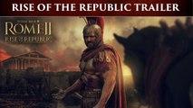 Total War Rome 2 -  Rise of the Republic Trailer