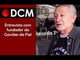 """[PROGRAMA #5 DCM NA TVT]""""Fomos perseguidos na ditadura"""", diz fundador da Gaviões da Fiel"""