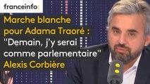 """Marche blanche pour Adama Traoré : """"Demain, j'y serai comme parlementaire pour dire 'nous voulons la vérité sur cette histoire, tout le monde s'en sortira grandi"""", explique Alexis Corbière #8h30politique"""