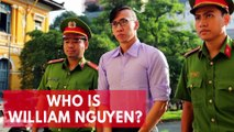 Who Is William Nguyen? American Deported From Vietnam