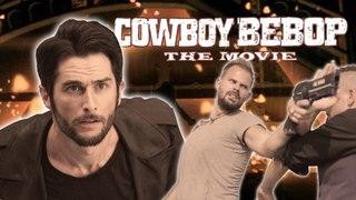 LE FOSSOYEUR DE FILMS #36 - Cowboy Bebop : Le Film