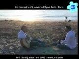Moi j'aime, enregistré sur la plage