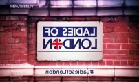LaDes Of London S02 - Ep01 London Calling HD Watch