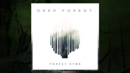 Deep Forest - Forest Hymn (Apollo Mix) (Audio)