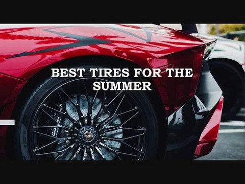 Best Tires For The Summer
