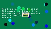Readinging new Ethical Dilemmas in Education: Standing Up for Honesty and Integrity Full access