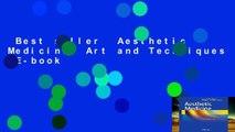 Best seller  Aesthetic Medicine: Art and Techniques  E-book