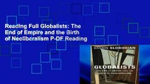 Reading Full Globalists: The End of Empire and the Birth of Neoliberalism P-DF Reading