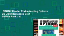 EBOOK Reader Understanding Options 2E Unlimited acces Best Sellers Rank : #2