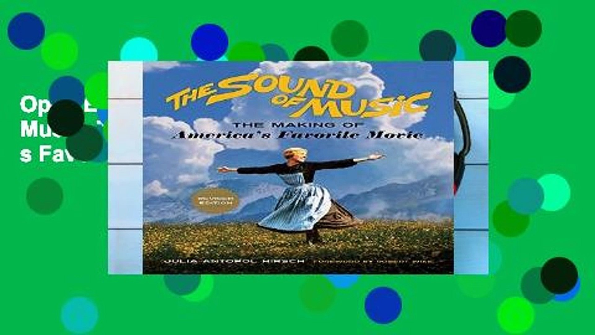 Open Ebook The Sound of Music: The Making of America s Favorite Movie online