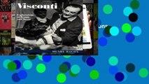 Unlimited acces Visconti: Explorations Beauty Decay: Explorations of Beauty and Decay Book