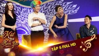 Mat na ngoi sao Tap 5 full hd Toc Tien ha he vi Truong Giang