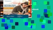 Reading Online Scholarship Handbook 2018 (College Board Scholarship Handbook) P-DF Reading