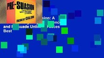 Trial Ebook  Pre-Suasion: A Revolutionary Way to Influence and Persuade Unlimited acces Best