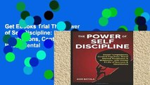 Get Ebooks Trial The Power of Self Discipline: Resist Temptations, Control Impulses, Boost Mental
