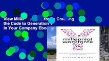 View Millennial Workforce: Cracking the Code to Generation Y in Your Company Ebook Millennial