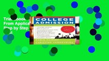 Trial Ebook  College Admission: From Application to Acceptance, Step by Step Unlimited acces Best