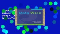 Digital book  Data Wise: A Step-by-Step Guide to Using Assessment Results to Improve Teaching and