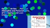 Open Ebook Saving Face: An Alternative and Personal History of the Savings and Loan Crisis online