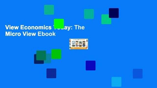 View Economics Today: The Micro View Ebook