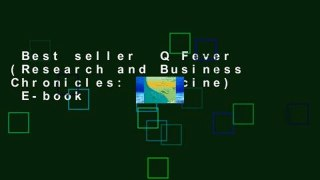 Best seller  Q Fever (Research and Business Chronicles: Medicine)  E-book