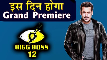 Salman Khan's Bigg Boss 12 to go on air on this Date