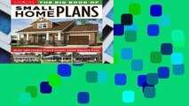 New Releases The Big Book of Small Home Plans: Over 360 Home Plans Under 1200 Square Feet
