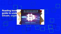 Reading books Blockchain: Ultimate guide to understanding blockchain, bitcoin, cryptocurrencies,