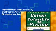 New Releases Option Volatility and Pricing: Advanced Trading Strategies and Techniques, 2nd