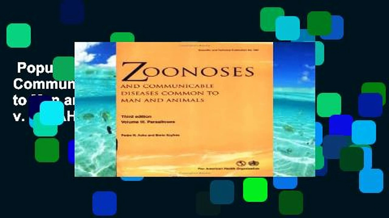 Popular  Zoonoses and Communicable Diseases Common to Man and Animals: Parasitoses v. 3 (PAHO