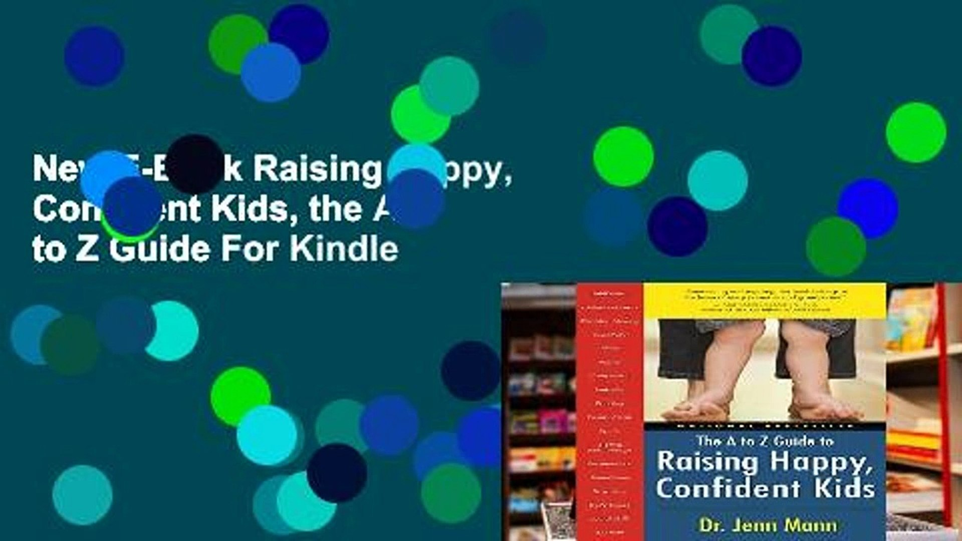 The A to Z Guide to Raising Happy Confident Kids