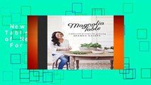 New Releases Magnolia Table: A Collection of Recipes for Gathering  For Full