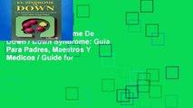 New Trial El Sindrome De Down / Down Syndrome: Guia Para Padres, Maestros Y Medicos / Guide for