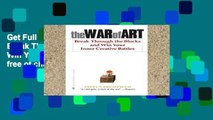 Get Full The War of Art: Break Through the Blocks and Win Your Inner Creative Battles free of charge