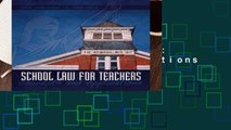 New Releases School Law for the Teachers: Concepts and Applications  For Full