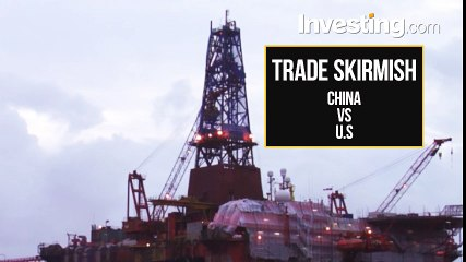 U.S.-China Trade Skirmish Could Hit Oil Exports