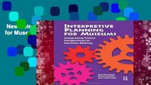 New Releases Interpretive Planning for Museums  For Full