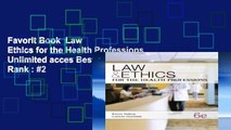 Favorit Book  Law   Ethics for the Health Professions Unlimited acces Best Sellers Rank : #2