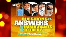 Best ebook  100 Questions and Answers About Immigrants to the U.S.: Immigration policies,