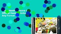 Best ebook  Persona 4: Official Design Works  Any Format