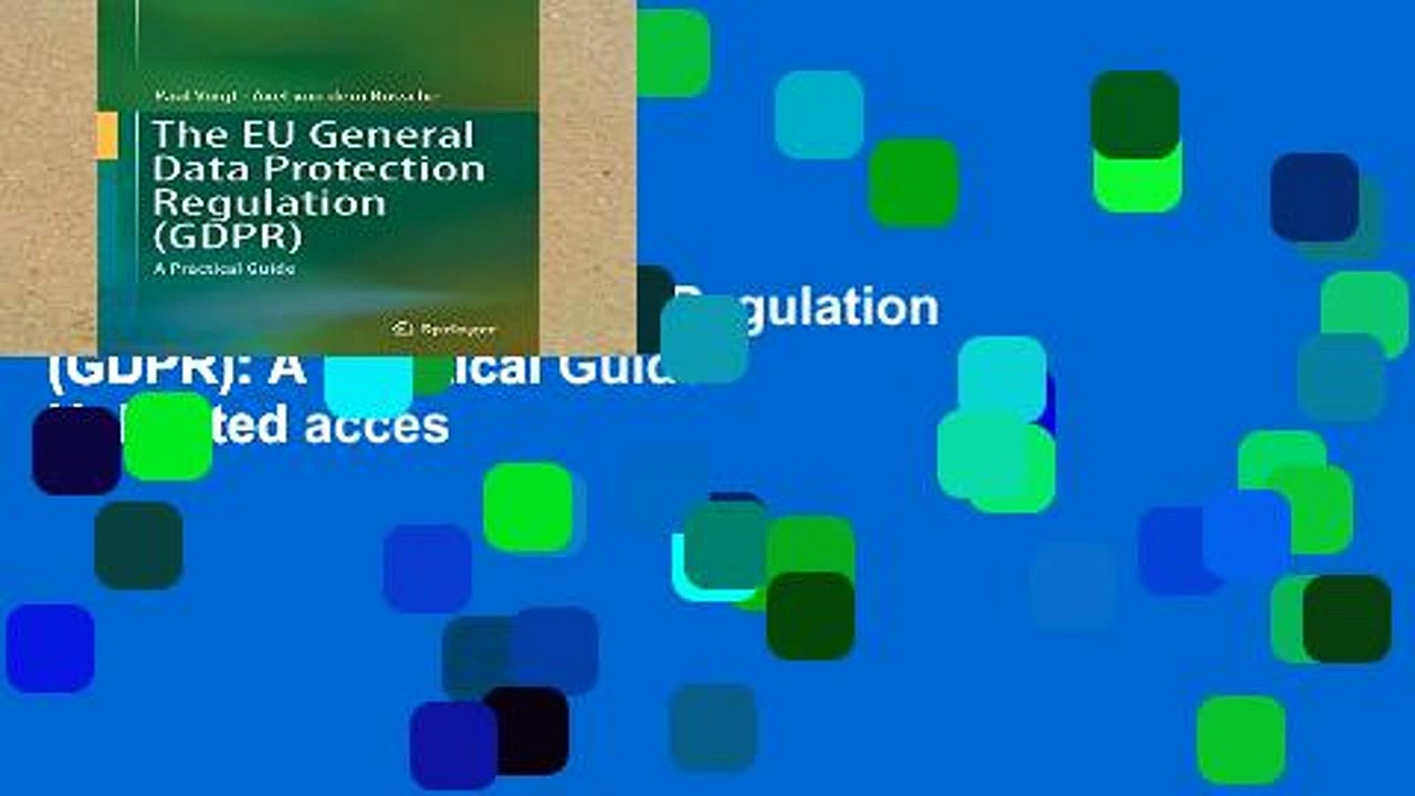 Digital book  The EU General Data Protection Regulation (GDPR): A Practical Guide Unlimited acces