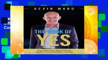 New Releases The Book of YES: The Ultimate Real Estate Agent Conversation Guide Complete