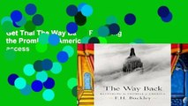 Get Trial The Way Back: Restoring the Promise of America Full access