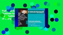 Full Trial Emanuel Law Outlines for Corporations (Emanuel Law Outlines Series) free of charge