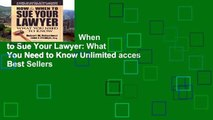 Trial Ebook  How   When to Sue Your Lawyer: What You Need to Know Unlimited acces Best Sellers