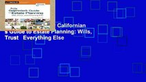 Digital book  Every Californian s Guide to Estate Planning: Wills, Trust   Everything Else