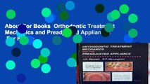 About For Books  Orthodontic Treatment Mechanics and Preadjusted Appliances  For Kindle